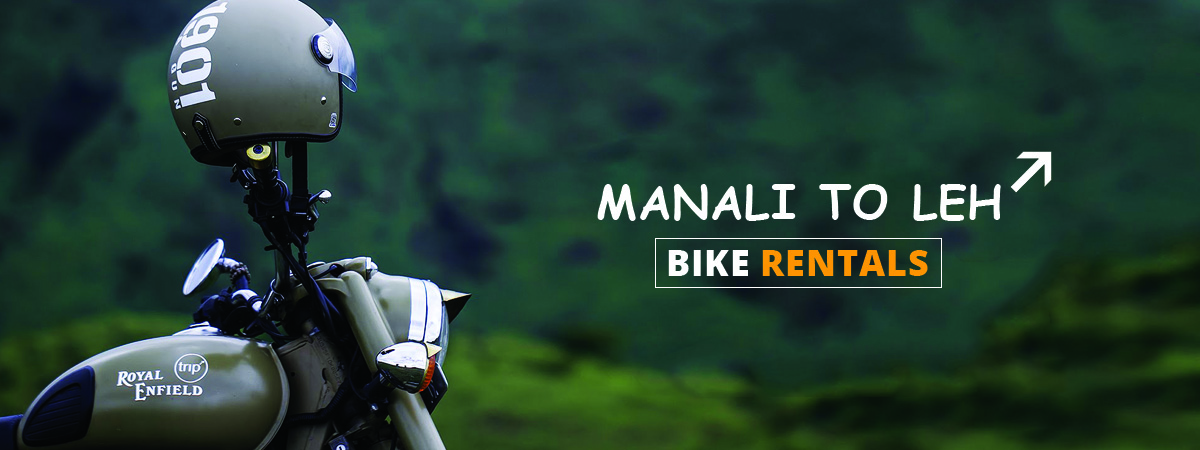Manali to Leh Bike Rentals